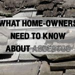 What home-owners need to know about asbestos