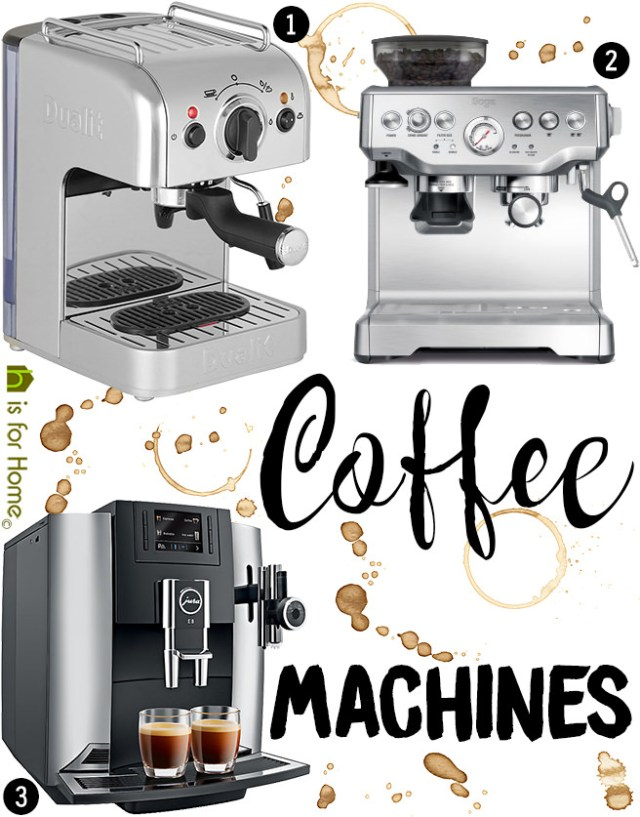 Three coffee machines to suit all budgets | H is for Home