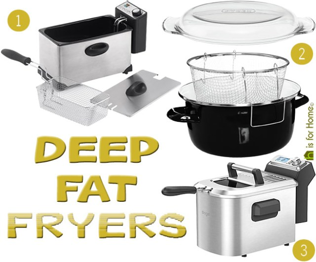 Selection of 3 deep fat fryers | H is for Home