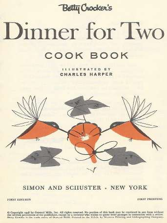 Charley Harper illustration for 'Dinner for Two' Betty Crocker cook book | H is for Home