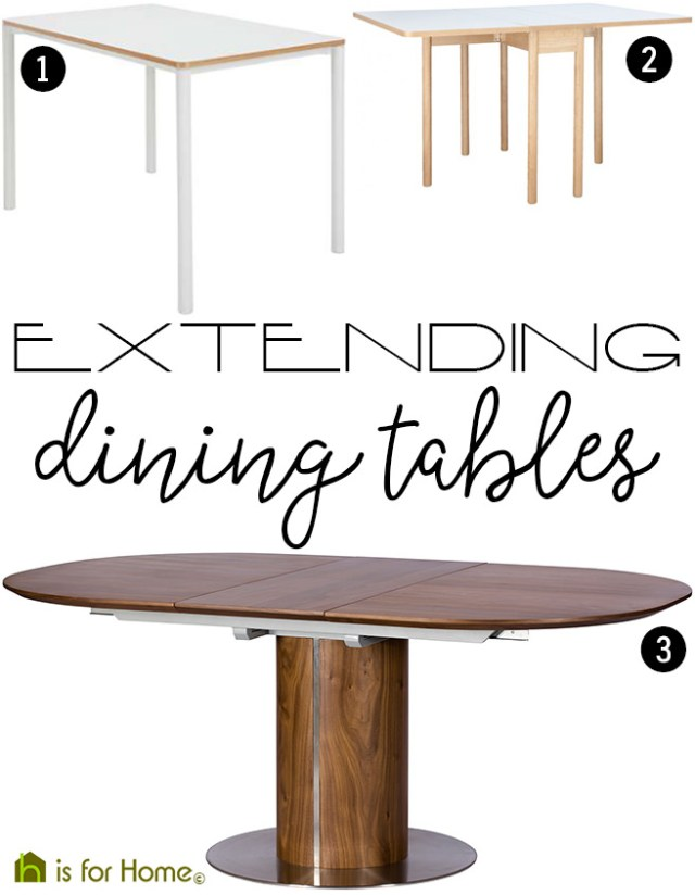 Three extending dining tables | H is for Home