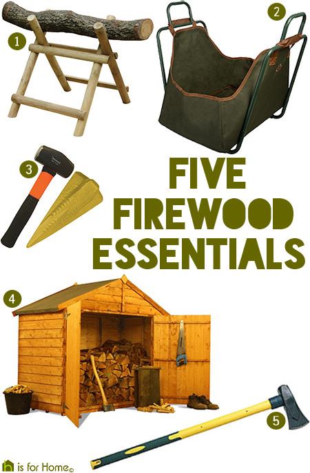 5 firewood essentials