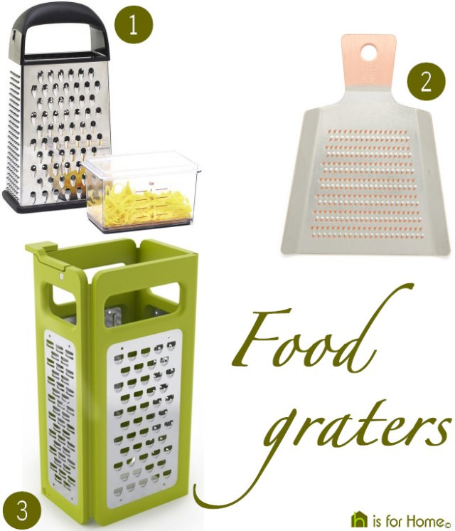 Selection of food graters | H is for Home