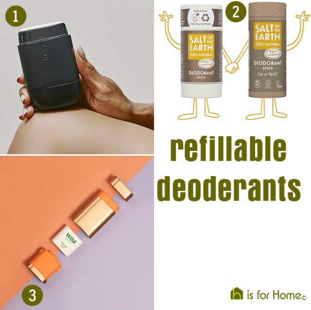 Refillable deodorants