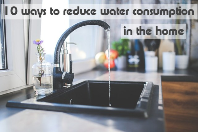 10 ways to reduce water consumption in the home