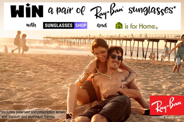 Win a pair of Ray-Ban sunglasses from Sunglasses Shop | H is for Home