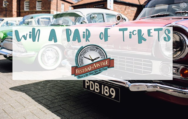 Win a pair of Festival of Vintage tickets | H is for Home