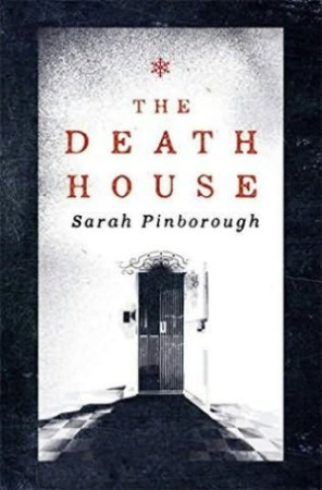 The Death House by Sarah Pinborough.