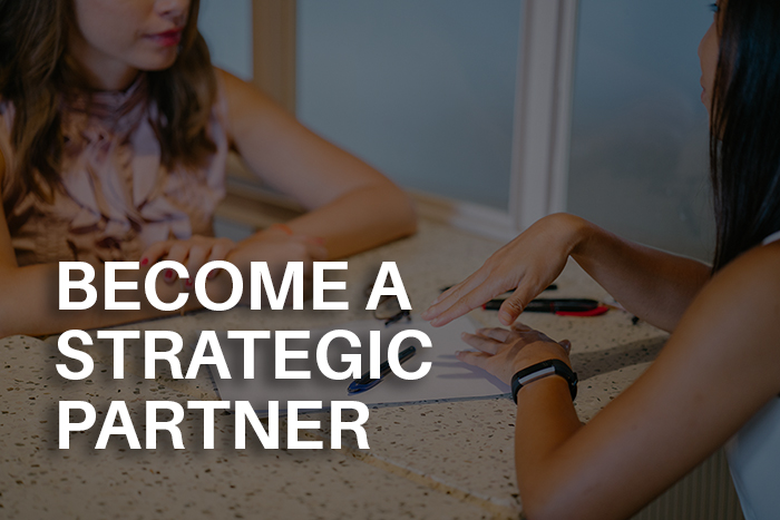 BECOME A STRATEGIC PARTNER