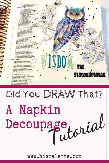 Did You Draw That? A Napkin Decoupage Tutorial