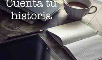 Por qué contar tu historia es tan importante
