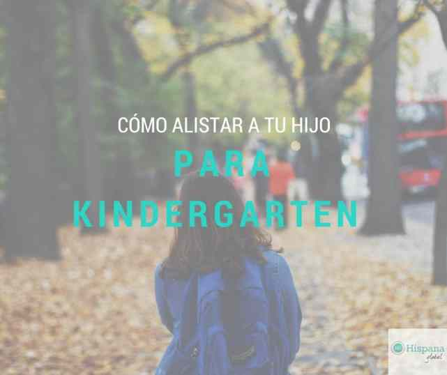 Como preparar a tu hijo para Kindergarten