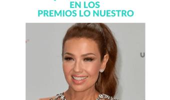 Los secretos del maquillaje de Thalía en los Premios Lo Nuestro