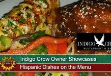Indigo Crow Owner Showcases Hispanic Dishes on the Menu