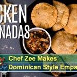 Chef Zee Makes Dominican Style Empanadas!