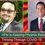 HFN Is Keeping Phoenix Restaurants Thriving Through COVID-19