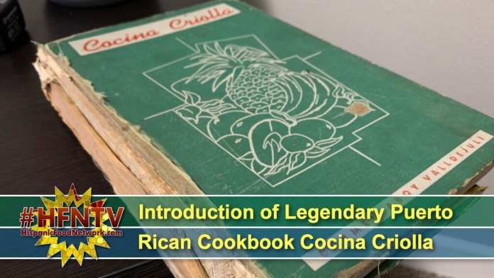 Introduction of Legendary Puerto Rican Cookbook Cocina Criolla