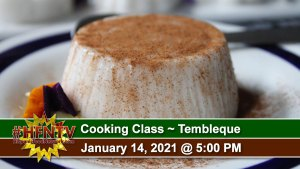 Cooking Class ~ Puerto Rican Tembleque ~ Jan 14th, 2021