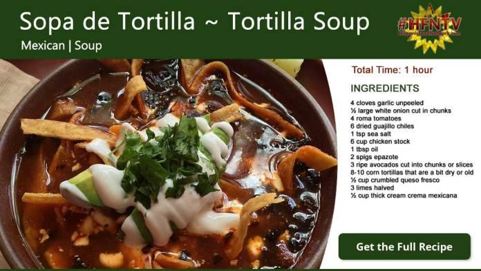 Sopa de Tortilla ~ Tortilla Soup