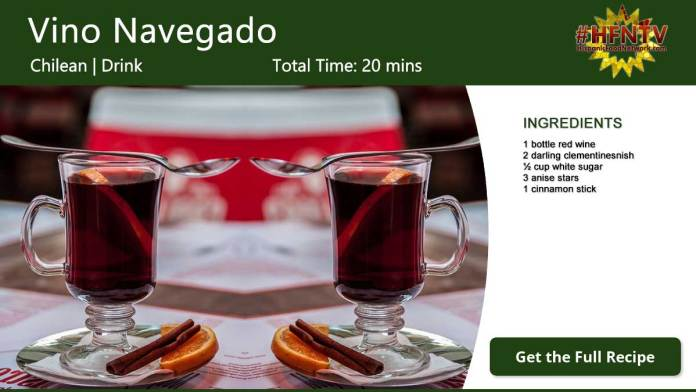 Vino Navegado ~ Chilean Warm Wine