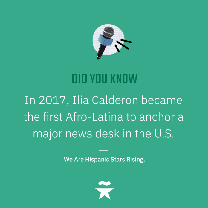 In 2017, Ilia Calderon became the first Afro-Latina to anchor a major news desk in the U.S.