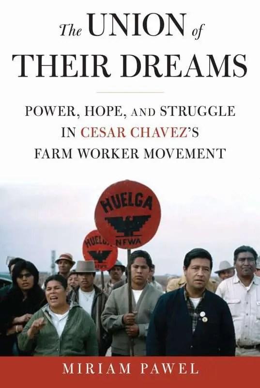 Sueños y pesadillas: historia oculta del sindicato campesino
