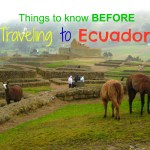 7+ Important Things To Know Before Traveling To Ecuador