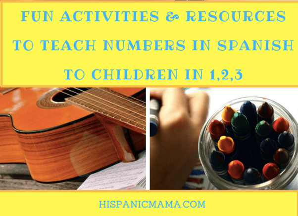 fun activities and resources to teach numbers in spanish to children