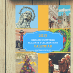 2017 Hispanic Countries: Holidays & Celebrations Calendar