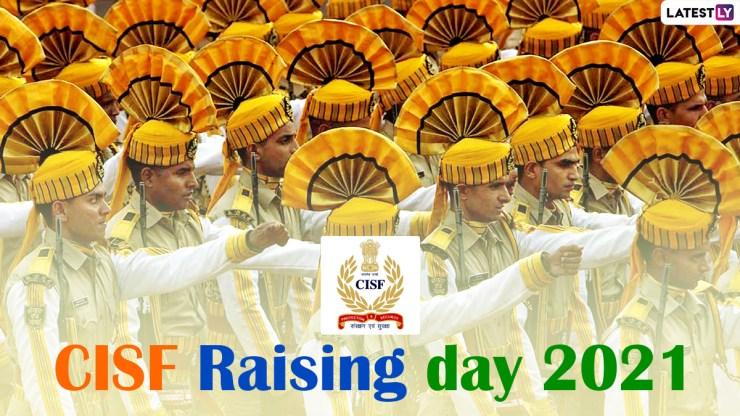 CISF Raising Day 2021 Wishes & HD Images: सीआईएसएफ स्थापना दिवस की 52वीं वर्षगांठ पर भेजें ये WhatsApp Stickers, Facebook Photos और GIF Greetings World Daily News24