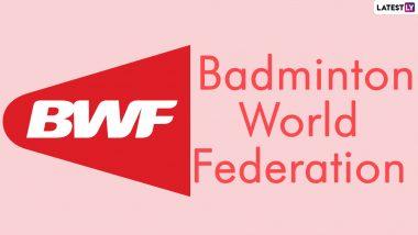 World Badminton Federation: यूएस ओपन और कनाडा ओपन कोविड-19 के कारण रद्द
