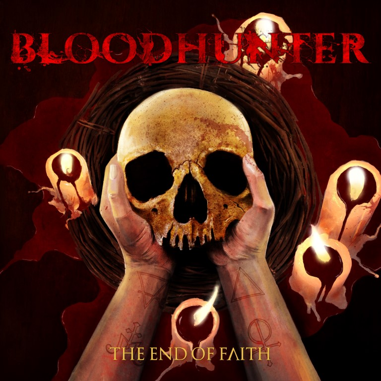 Bloodhunter - The end of the faith (2018)