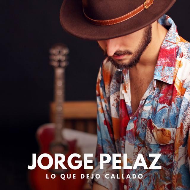 Jorge Pelaz - Lo que dejo callado (2018l)