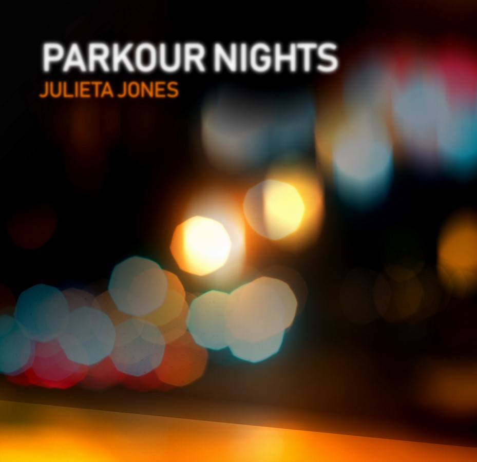 Julieta Jones - Parkour Nights (2018)