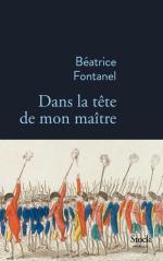 Couverture du roman « Dans la tête de mon maître » de Béatrice Fontanel (Stock, 2020)