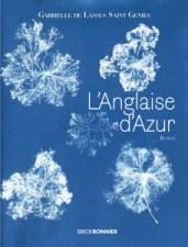 """Couverture du roman """"L'Anglaise d'Azur"""" de Gabrielle de Lassus Saint-Geniès (Erick Bonnier, 2018)"""