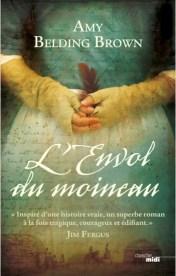 """Couverture du roman """"L'envol du moineau"""" d'Amy Belding Brown (Cherche Midi, 2019)"""