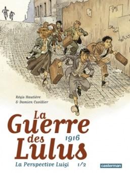 """Couverture de la BD """"La Guerre des Lulus, Tome 1 - 1916, La Perspective Luigi"""" (Casterman, 2018)"""
