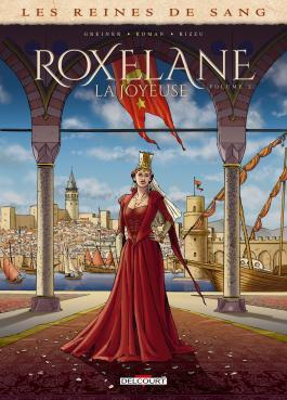 """Couverture du tome 2 de la BD """"Roxelane la Joyeuse"""" (Delcourt, 2021)"""
