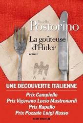 Couverture du roman « La goûteuse d'Hitler » de Rosella Postorino (Albin Michel, 2019)