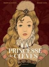 """Couverture de la bande dessinée """"la princesse de Clèves"""" (Dargaud, 2019)"""