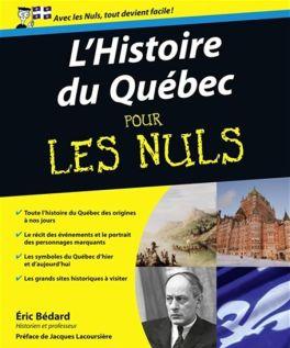Bédard, Éric, Histoire du Québec pour les nuls