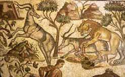 La caza, como actividad de ocio, era un entretenimiento para los propietarios de los grandes palacios campestres, por lo que no es de extrañar su representación en la decoración de los mismos. Mosaico pavimental romano de la cacería, con fauna un tanto exótica.Villa de La Olmeda en Pedrosa de la Vega (Palencia).