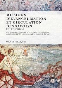 Read more about the article Missions d'évangélisation et circulation des savoirs (XVIe-XVIIIe siècle)