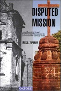 Read more about the article Disputed Mission: Jesuit Experiments and Brahmanical Knowledge in Seventeenth-century India