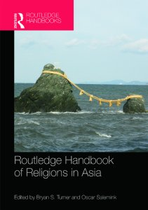 Read more about the article Routledge Handbook of Religions in Asia