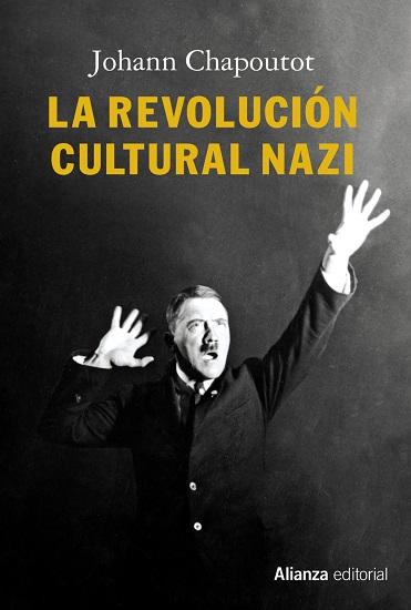 Portada de La revolución cultural nazi, la obra de Johann Chapoutot
