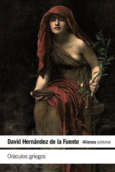 Portada del libro Oráculos griegos, de David Hernández de la Fuente