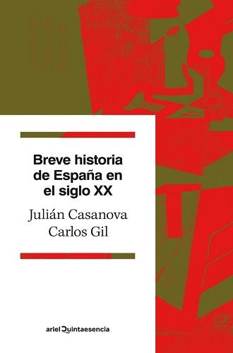 Breve historia de España en el siglo XX, de Julián Casanova