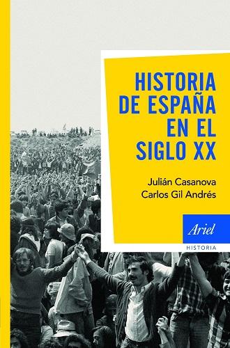 Historia de España en el siglo XX, de Julián Casanova
